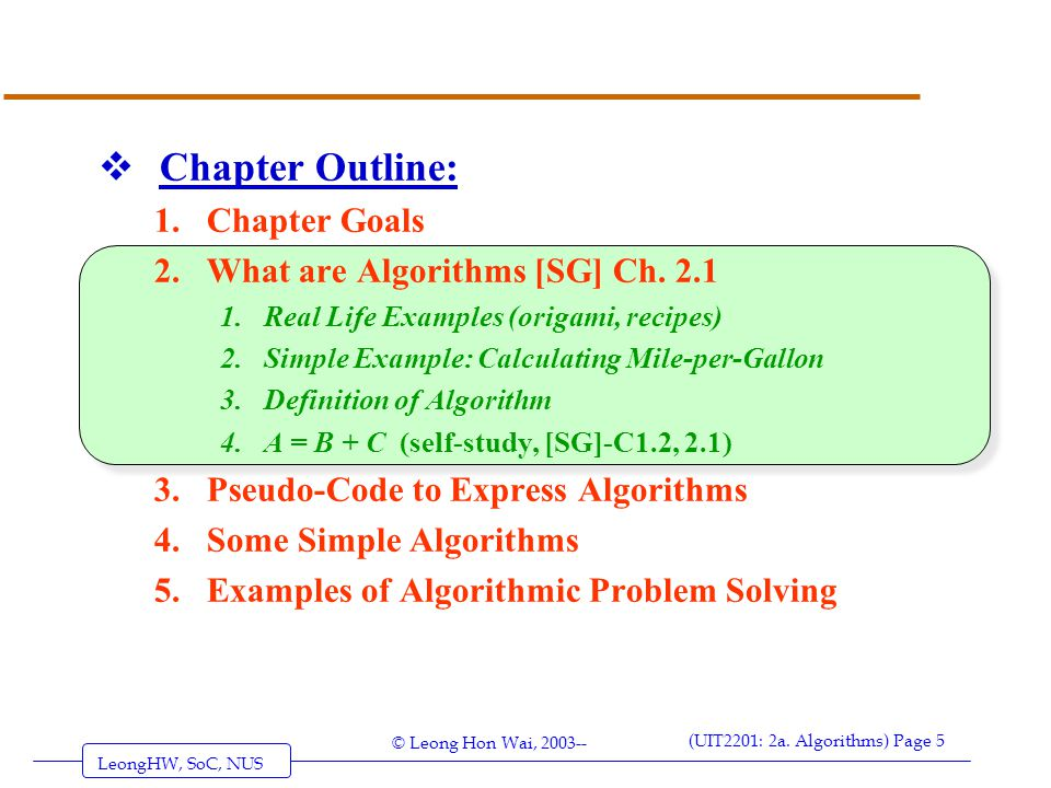 Chapter Outline: Chapter Goals What are Algorithms [SG] Ch. 2.1
